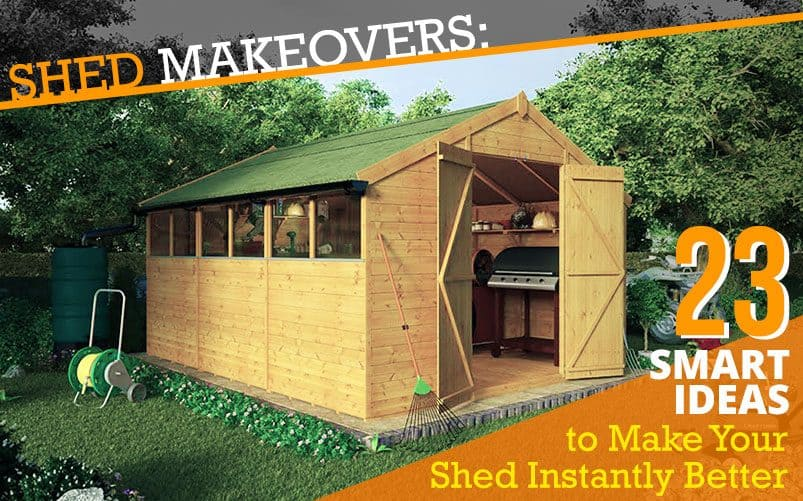 Charmant Shed Makeover: 23 Creative Ways To Perk Up Your Shed Now