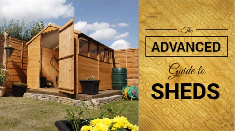 Advanced Guide to Garden Sheds