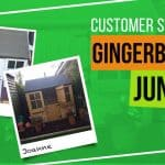 Gingerbread Junior: Customer Stories