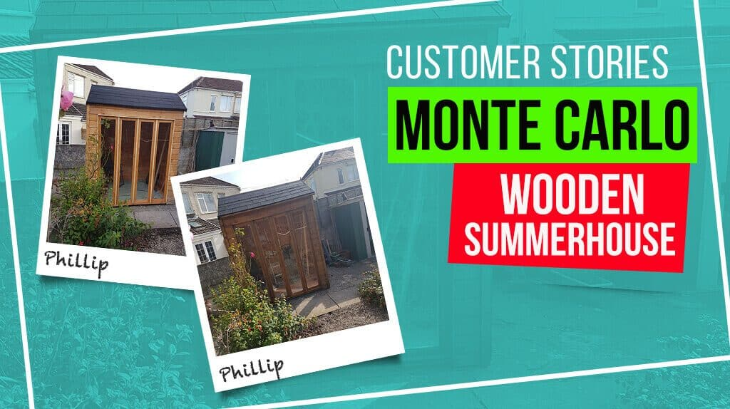 Monte Carlo Wooden Summer House: Customer Stories