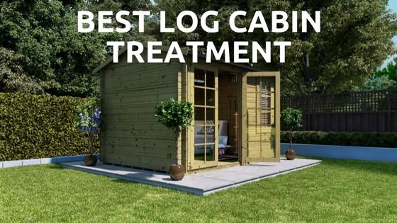 Best Log Cabin Treatment