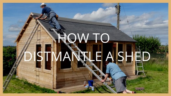 How to Dismantle a Shed
