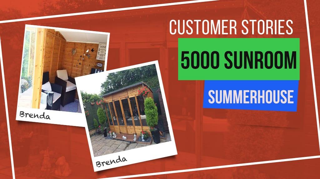 5000 SUNROOM: CUSTOMER STORIES