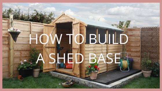 how to build a shed base blog garden buildings direct. Black Bedroom Furniture Sets. Home Design Ideas