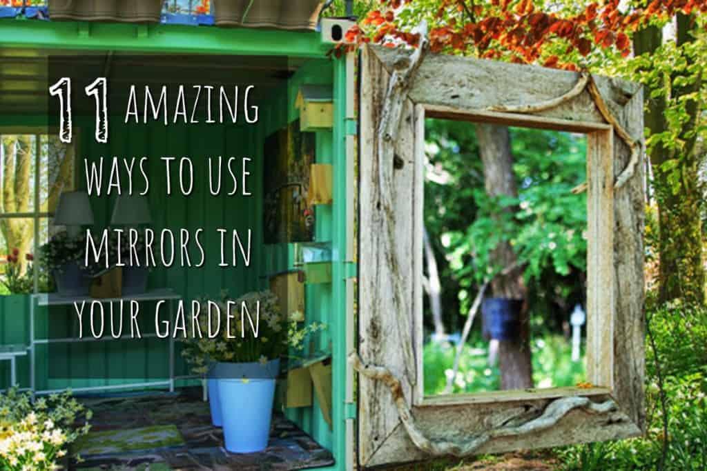 stencil.default 17 1 11 Amazing Ways To Use Mirrors In Your Garden