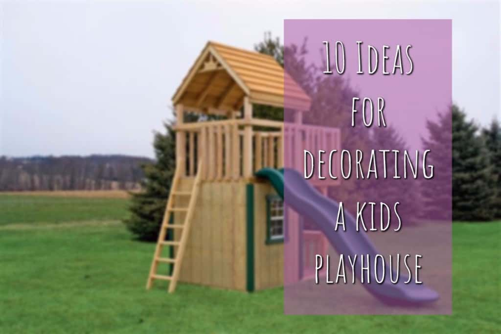 stencil.default 32 10 Ideas For Decorating a Kids Playhouse
