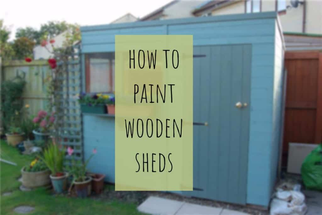 How To Paint Wooden Sheds Garden Buildings Direct Blog