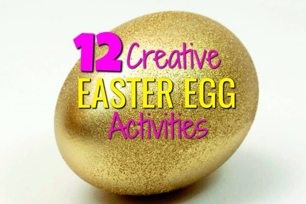 12 Creative Easter Egg Activities