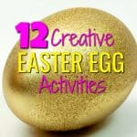 12 Creative Easter Egg Activities