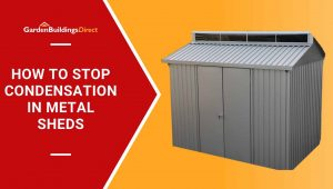 prevent-garden-shed-condensation
